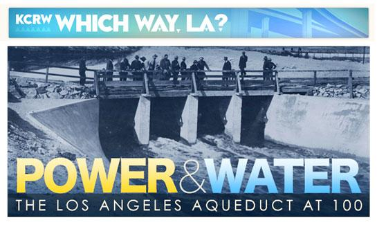 ALI Interview on KCRW's Power + Water: The LA Aqueduct at 100